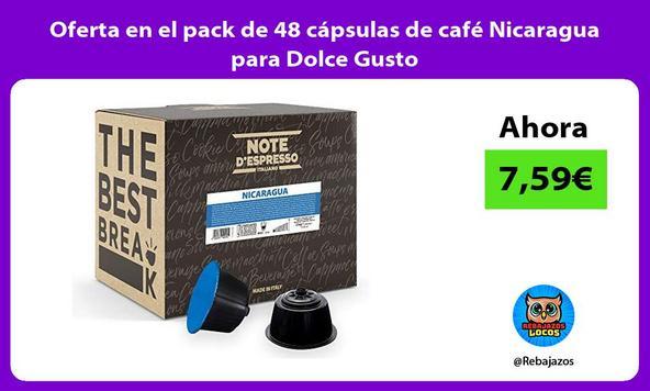 Oferta en el pack de 48 cápsulas de café Nicaragua para Dolce Gusto