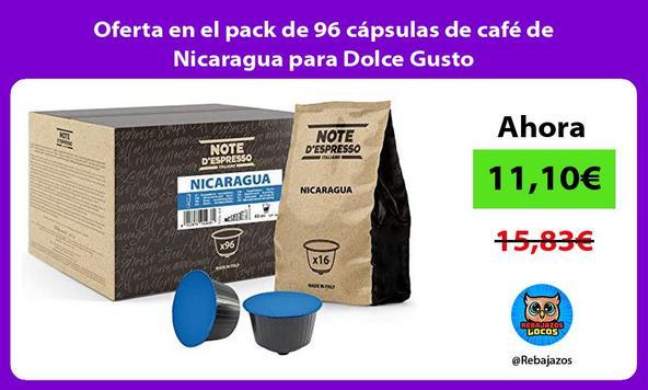 Oferta en el pack de 96 cápsulas de café de Nicaragua para Dolce Gusto