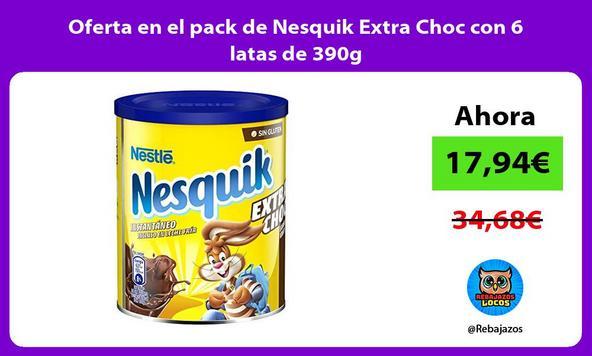 Oferta en el pack de Nesquik Extra Choc con 6 latas de 390g