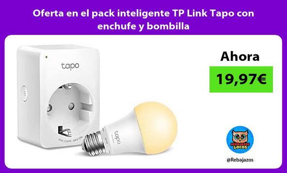Oferta en el pack inteligente TP Link Tapo con enchufe y bombilla
