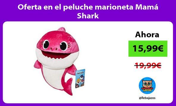 Oferta en el peluche marioneta Mamá Shark