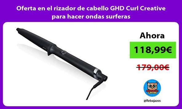 Oferta en el rizador de cabello GHD Curl Creative para hacer ondas surferas