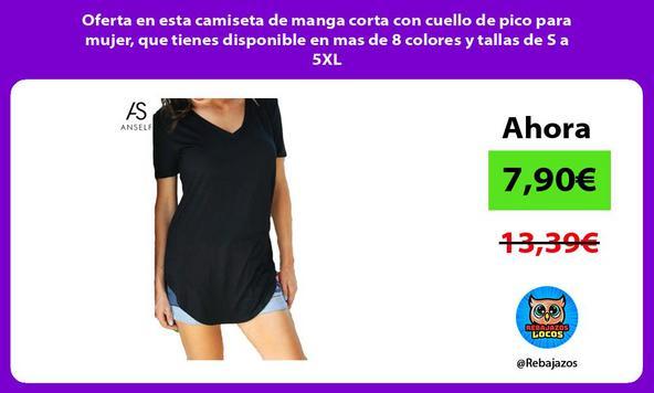 Oferta en esta camiseta de manga corta con cuello de pico para mujer, que tienes disponible en mas de 8 colores y tallas de S a 5XL