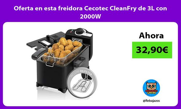 Oferta en esta freidora Cecotec CleanFry de 3L con 2000W