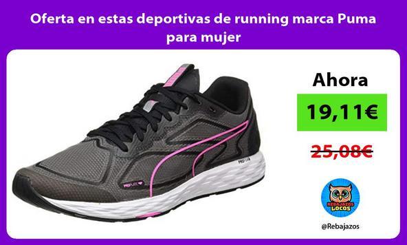 Oferta en estas deportivas de running marca Puma para mujer