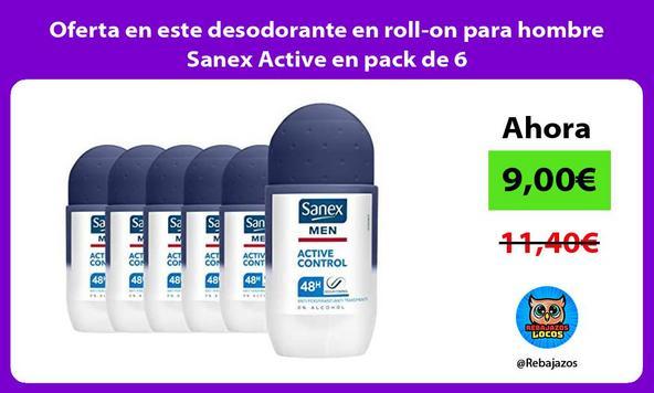 Oferta en este desodorante en roll-on para hombre Sanex Active en pack de 6
