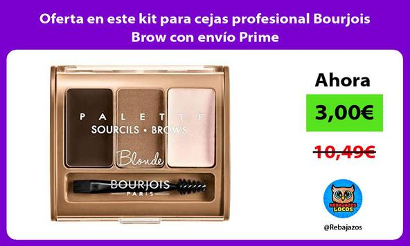 Oferta en este kit para cejas profesional Bourjois Brow con envío Prime