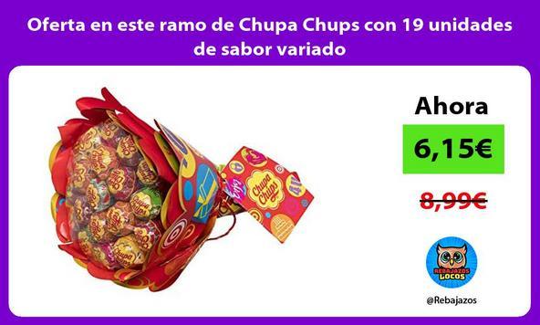 Oferta en este ramo de Chupa Chups con 19 unidades de sabor variado