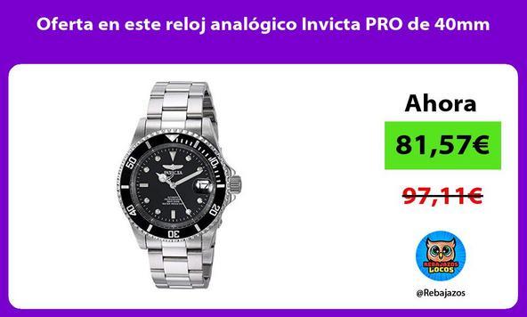 Oferta en este reloj analógico Invicta PRO de 40mm