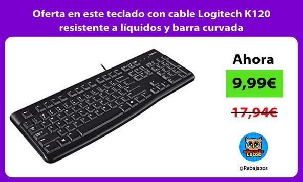 Oferta en este teclado con cable Logitech K120 resistente a líquidos y barra curvada