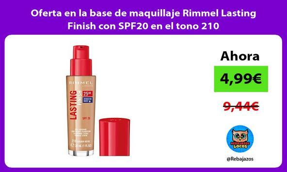 Oferta en la base de maquillaje Rimmel Lasting Finish con SPF20 en el tono 210