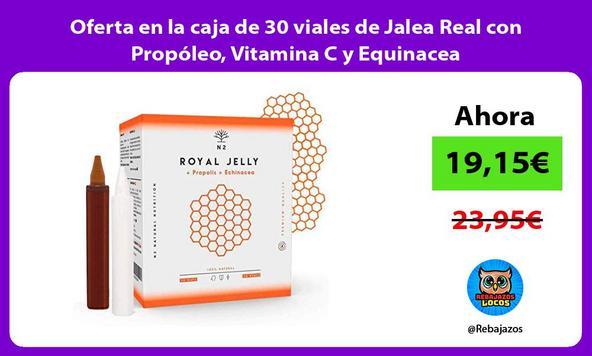Oferta en la caja de 30 viales de Jalea Real con Propóleo, Vitamina C y Equinacea