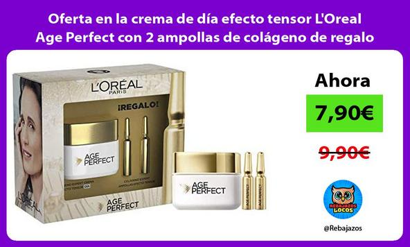 Oferta en la crema de día efecto tensor L'Oreal Age Perfect con 2 ampollas de colágeno de regalo