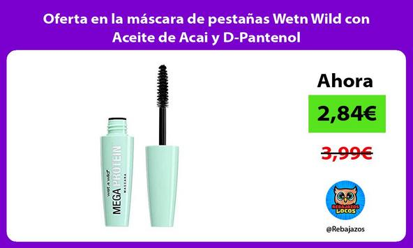 Oferta en la máscara de pestañas Wetn Wild con Aceite de Acai y D-Pantenol