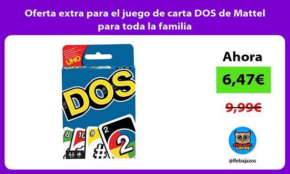 Oferta extra para el juego de carta DOS de Mattel para toda la familia