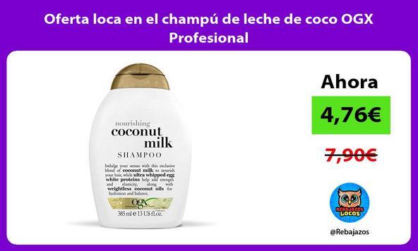 Oferta loca en el champú de leche de coco OGX Profesional