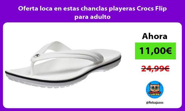 Oferta loca en estas chanclas playeras Crocs Flip para adulto