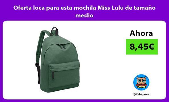 Oferta loca para esta mochila Miss Lulu de tamaño medio