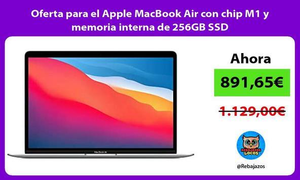 Oferta para el Apple MacBook Air con chip M1 y memoria interna de 256GB SSD