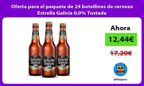 Oferta para el paquete de 24 botellines de cerveza Estrella Galicia 0,0% Tostada