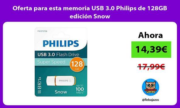 Oferta para esta memoria USB 3.0 Philips de 128GB edición Snow