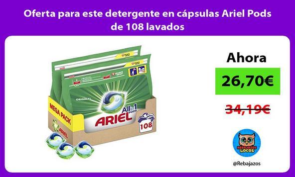 Oferta para este detergente en cápsulas Ariel Pods de 108 lavados