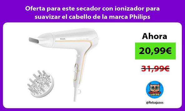 Oferta para este secador con ionizador para suavizar el cabello de la marca Philips