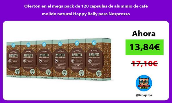 Ofertón en el mega pack de 120 cápsulas de aluminio de café molido natural Happy Belly para Nespresso