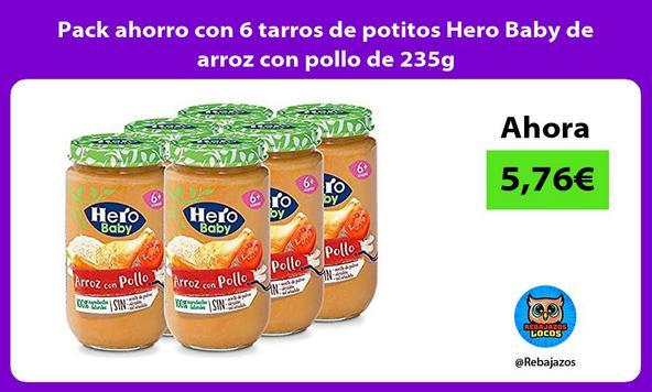Pack ahorro con 6 tarros de potitos Hero Baby de arroz con pollo de 235g