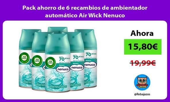 Pack ahorro de 6 recambios de ambientador automático Air Wick Nenuco