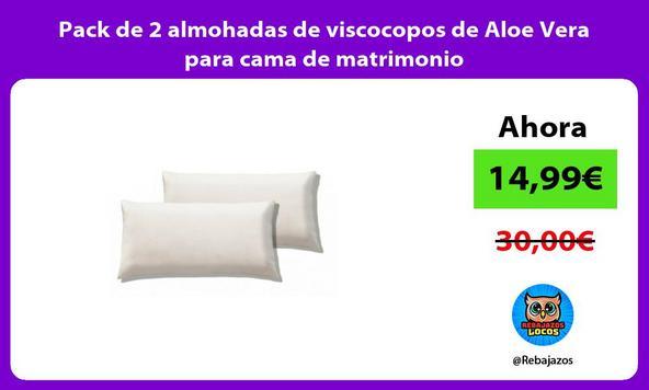 Pack de 2 almohadas de viscocopos de Aloe Vera para cama de matrimonio
