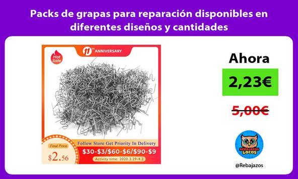 Packs de grapas para reparación disponibles en diferentes diseños y cantidades