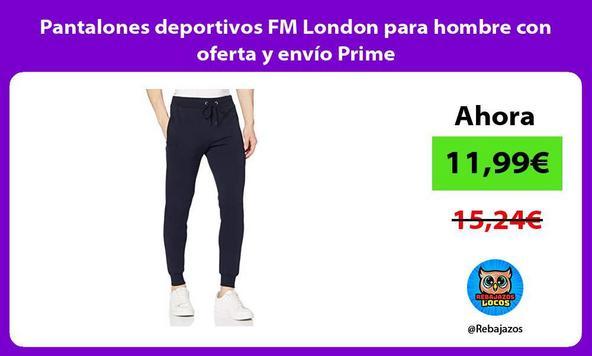 Pantalones deportivos FM London para hombre con oferta y envío Prime