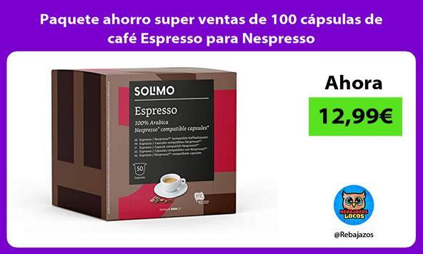 Paquete ahorro super ventas de 100 cápsulas de café Espresso para Nespresso