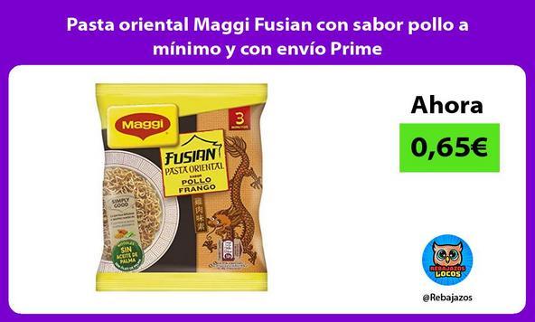 Pasta oriental Maggi Fusian con sabor pollo a mínimo y con envío Prime