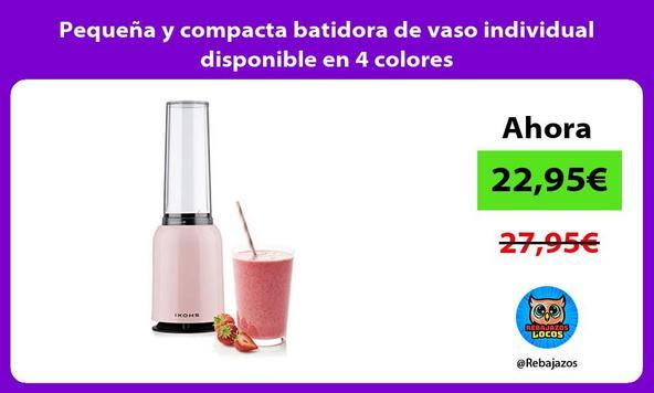 Pequeña y compacta batidora de vaso individual disponible en 4 colores