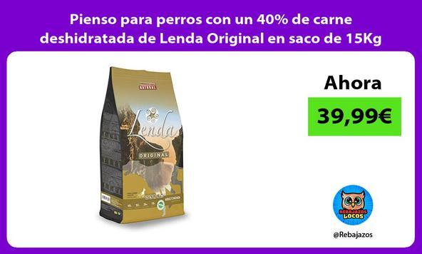 Pienso para perros con un 40% de carne deshidratada de Lenda Original en saco de 15Kg