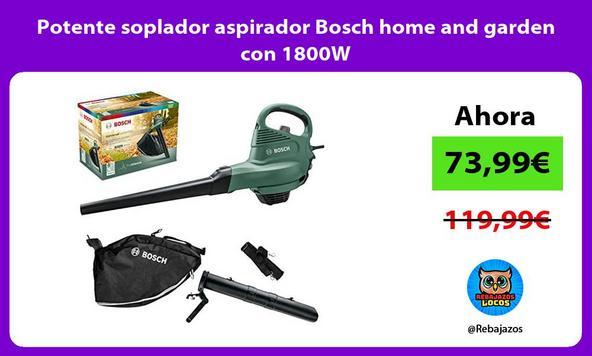 Potente soplador aspirador Bosch home and garden con 1800W