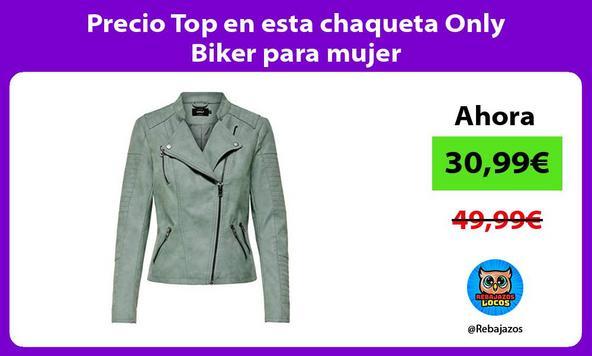 Precio Top en esta chaqueta Only Biker para mujer
