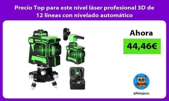 Precio Top para este nivel láser profesional 3D de 12 líneas con nivelado automático