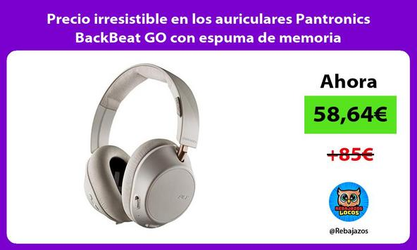 Precio irresistible en los auriculares Pantronics BackBeat GO con espuma de memoria