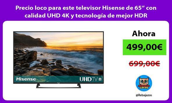 """Precio loco para este televisor Hisense de 65"""" con calidad UHD 4K y tecnología de mejor HDR"""