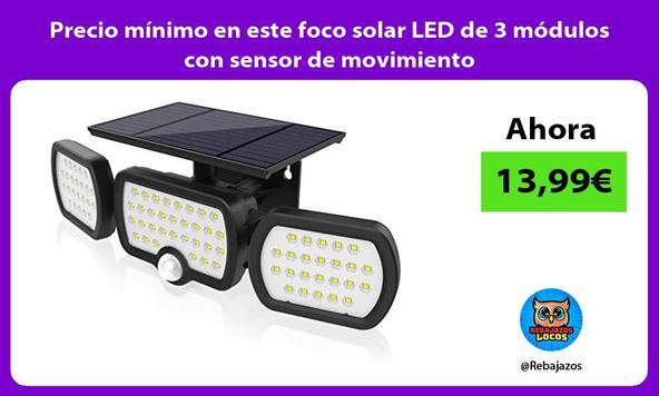 Precio mínimo en este foco solar LED de 3 módulos con sensor de movimiento