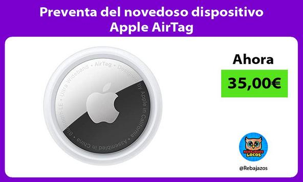 Preventa del novedoso dispositivo Apple AirTag