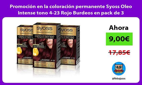 Promoción en la coloración permanente Syoss Oleo Intense tono 4-23 Rojo Burdeos en pack de 3