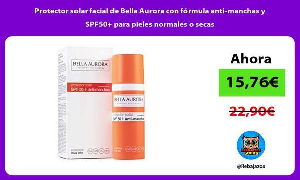 Protector solar facial de Bella Aurora con fórmula anti-manchas y SPF50+ para pieles normales o secas