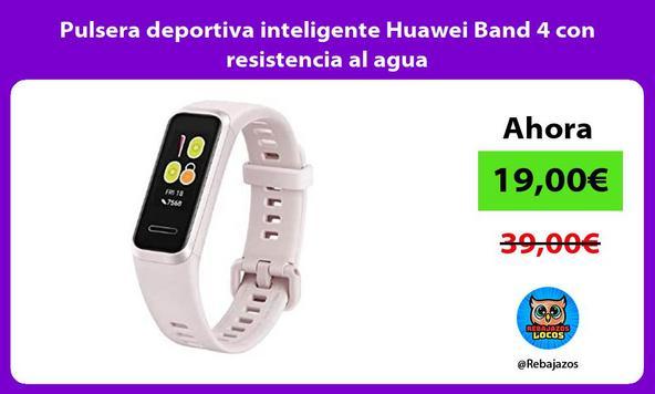 Pulsera deportiva inteligente Huawei Band 4 con resistencia al agua