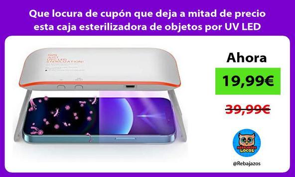 Que locura de cupón que deja a mitad de precio esta caja esterilizadora de objetos por UV LED