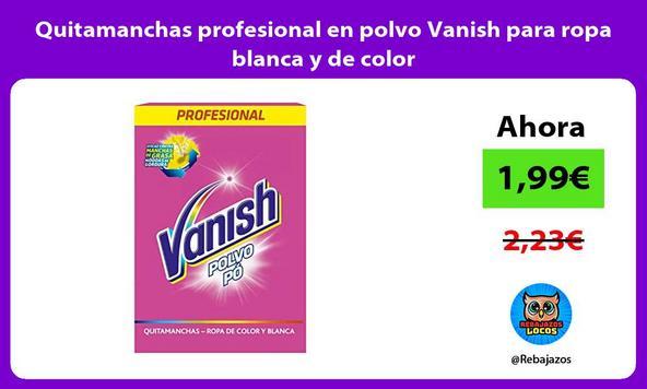 Quitamanchas profesional en polvo Vanish para ropa blanca y de color