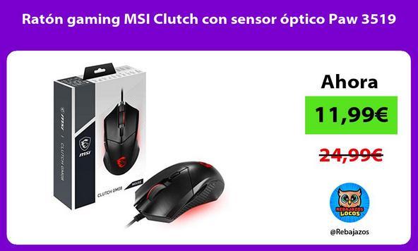 Ratón gaming MSI Clutch con sensor óptico Paw 3519